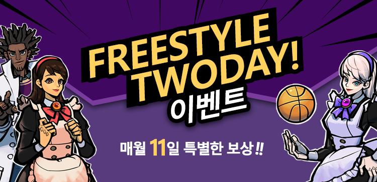 FREESTYLE TWODAY!